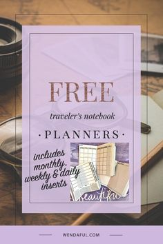 Free Traveler's Notebook Inserts Printables (Monthly, Weekly & Daily Planners)