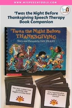 """Speech Therapy Thanksgiving Book Companion for """"Twas the Night Before Thanksgiving"""" for PK-5th grade with rhyming, articulation word lists, comprehension questions, vocabulary and MORE!"""