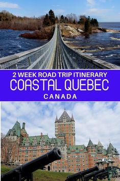 Ultimate Two Week Coastal Quebec Road Trip Itinerary Alberta Canada, Canadian Travel, Canadian Rockies, Road Trip Map, Ottawa, Visit Canada, Quebec City, Roadtrip, Vancouver