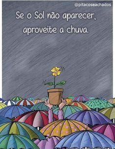 Olhe sempre o lado bom de cada coisa que acontece. Portuguese Quotes, Happy Day, Positive Vibes, Namaste, Good Vibes, Positivity, Lettering, Thoughts, Humor