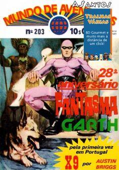 Mundo de Aventuras S2 203: Fantasma Garth (1977)   Titulo: Mundo de Aventuras S2 203: Fantasma Garth (1977) Formato(s): CBR Idioma(s): PT-PT Scans: ASantos Restauro: ASantos Num. Paginas: 47 Resolucao (media): 1266 x 1847 Tamanho: 42.64MBDownloadAgradecimentos: Obrigado ao/a ASantos pelo trabalho de digitalizacao e tambem ao/a ASantos pelo restauro!  MUNDO de AVENTURAS serie 2 n.203 18 de Agosto de 1977 - GARTH: A Teia de Dionara (BD) - Arquivos da BD: Ecos do passado .3 (DOC) - FANTASMA: A…