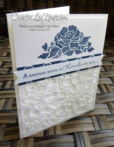 Elegant Thank You by Wendy Lee, Floral Phrases, Floral Thinlits, Stampin Up, Stamping, Hand made cards, #creativeleeyours
