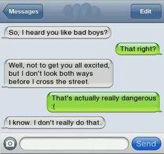 So I heard u like bad boys.... #funny #texts