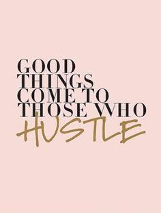 Good Things Come to Those Who Hustle Print, Typography Wall Print - Office Decor - Motivational Print Inspirational HUSTLE Typography Quote