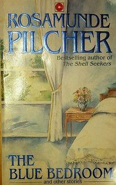 The Blue Bedroom & Other Stories Rosamunde Pilcher