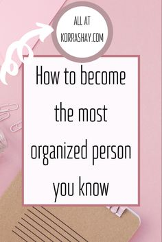 How to become the most organized person you know. Start with building these 8 habits to become more organized and increase your productivity. Do It Right, Just Do It, Are You The One, Thats Not My, Make Money From Home, Way To Make Money, Running Plan For Beginners, Organize Your Life, Feeling Overwhelmed