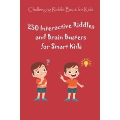 Challenging Riddle Book for Kids: 250 Interactive Riddles and Brain Busters for Smart Kids (Paperback)