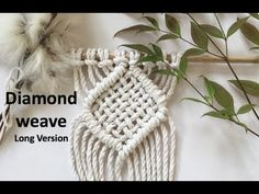 (50) Learn how to create a diamond weave in macrame - YouTube