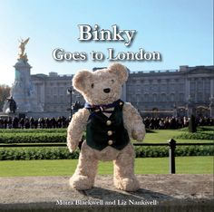 Binky Bear's third book, Binky Goes To London is published in October 2013.  It is photographed in historic central London, around Trafalgar Square, St James's Park and of course Buckingham Palace.