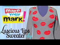 ▶ How to: Luscious Lips Sweater DIY - YouTube