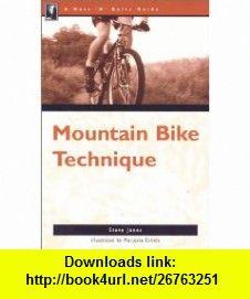 The Nuts N Bolts Guide to Mountain Bike Technique (Nuts N Bolts - Menasha Ridge) (9780897322393) Steve Jones , ISBN-10: 0897322398  , ISBN-13: 978-0897322393 ,  , tutorials , pdf , ebook , torrent , downloads , rapidshare , filesonic , hotfile , megaupload , fileserve
