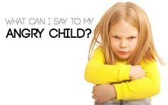13 Helpful Phrases to Calm an Angry Child via @lemonlimeadv