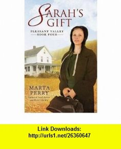 [SARAHS GIFT] BY Perry, Marta (Author) Berkley Publishing Group (publisher) Paperback Marta Perry ,   ,  , ASIN: B004Q9P23Q , tutorials , pdf , ebook , torrent , downloads , rapidshare , filesonic , hotfile , megaupload , fileserve