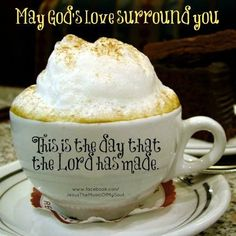 This is the day which the Lord hath made; we will rejoice and be glad in it. (Psalm 118:24 KJVA)
