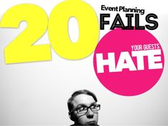 20 Event Planning Fails Our Guests Hate by Julius Solaris via slideshare Event Management, Project Management, Business Events, How To Get, How To Plan, Social Media Tips, Getting Things Done, Fails, Hate