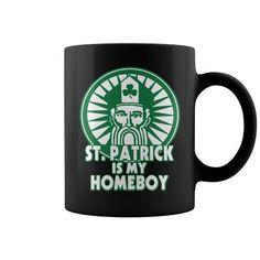Custom Names ST PATRICK IS MY HOMEBOY MUG Shirts & Tees