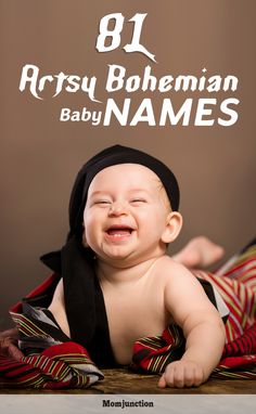 Are you searching for uncommon, artsy and romantic baby names? How about opting for bohemian baby names? Pick one & make your baby stand out from the crowd!