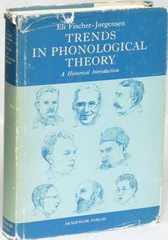Trends in phonological theory : a historical introduction / Eli Fischer-Jorgensen Publicación Copenhagen : Akademisk Forlag, 1975