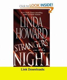 Strangers in the Night (9781451628135) Linda Howard , ISBN-10: 1451628137  , ISBN-13: 978-1451628135 ,  , tutorials , pdf , ebook , torrent , downloads , rapidshare , filesonic , hotfile , megaupload , fileserve