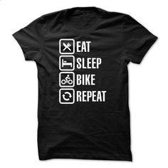 Eat sleep bike repeat T-shirt - #embellished sweatshirt #sweater upcycle. CHECK PRICE => https://www.sunfrog.com/Fitness/Eat-sleep-bike-repeat-T-shirt.html?68278