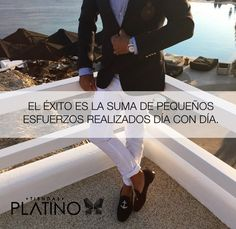 Sabes una cosa #hombre #moda #tendencia #frases #saco #traje #mocasines #elegancia #fashion #dinero #poder #chic #gentleman #reloj #hombre #clase #estilo #elegancia #class #men #nice #outfit #inspiration #outfits #casual #wear #menswear #menswear #mensstyle #post #shoes #shoeslover #galleries #people #watches #life #lifestyle #lifequotes #quote #lifelessons #shirt #camisa #jeans #tiendasplatino #platino #cuernavaca #morelos Tiendas Platino