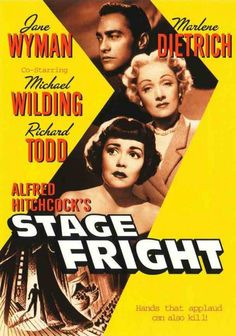"""""""Stage Fright"""" Directed by Alfred Hitchcock. With Marlene Dietrich, Jane Wyman, Richard Todd, Michael Wilding. Old Movie Posters, Classic Movie Posters, Cinema Posters, Movie Poster Art, Classic Movies, Alfred Hitchcock, Hitchcock Film, Marlene Dietrich, Richard Todd"""