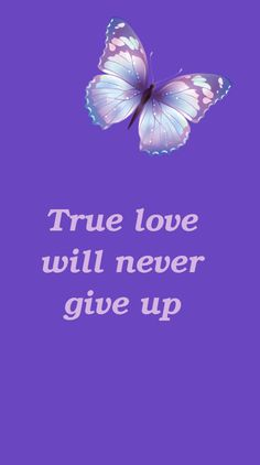 #True #love will #never give up