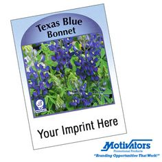 Looking for a #budget #spring giveaway? Get Motivators' customizable Texas blue bonnet seed packet! At just $0.78 apiece and with #free set-up, this promotional item is a steal! #promotionalproducts #promotionalitems #promoproducts #flowers #gardening #seedpacket