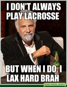 The Lacrosse Boss!                                                       …