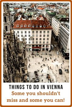 Things to do in Vienna that you'll love. And things you can pass on you won't miss.