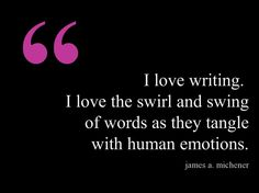 I love writing... #quotes #authors #writers