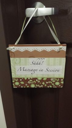 Massage Room sign, made by Isabel--good idea & pretty!