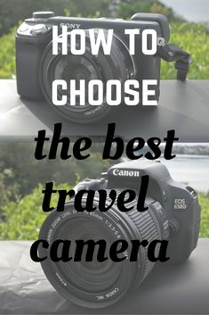Struggling to choose a camera for your travels? This article may help you out - from GoPro to DSLR, we have you covered!