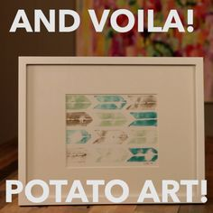 How to Make Stamped Art From a Potato