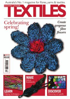 The latest issue of Down Under Textiles Including. Sewing Magazines, Mollie Makes, Pompom Scarf, Knit Stockings, Felt Books, Textile Fiber Art, Craft Day, Textiles, Nuno Felting