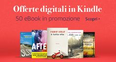 Caffè Letterari: Offerte Kindle: 50 ebook in promozione vi aspettan...