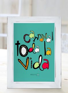 Carnaval toda la vida. [Cuadros con frases] Motivational Quotes For Life, Art Quotes, Fun Snacks For Kids, After School Snacks, Diy Canvas, Quote Prints, Home Deco, Fun Activities, Decoupage