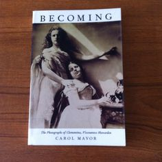 Reading | Nineteenth Century Photographers | Mavor, Carol. Becoming: The Photographs of Clementina, Viscountess Hawarden. London: Duke University Press, 1999. (770.942 HAW)