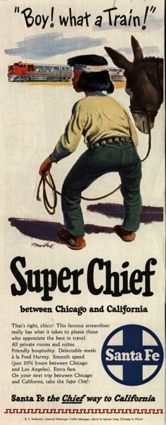 """Santa Fe System Line's Superchief to California – """"Boy! what a train!"""" Superchief between Chicago and California (1949)"""