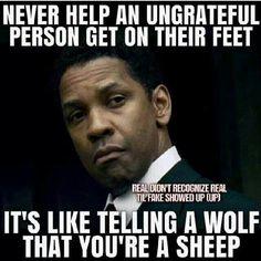 Quote by Denzel Washington on ungrateful people.