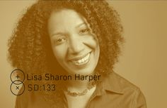 "Lisa Sharon Harper, Author of ""The Very Good Gospel: How Everything Wrong Can Be Made Right"""