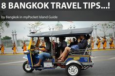 8 BANGKOK TRAVEL TIPS here : http://lc.cx/ZK6q