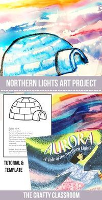 This is a dreamy way to create a beautiful Arctic sunset or Northern lights backdrop for your winter scenes. Materials: Igloo Template Bleeding Tissue Paper Watercolor Crayons Watercolor Paper Paintbrush, Water Aurora: A Tale of the Northern Lights Alas Winter Art Projects, Projects For Kids, Northern Lights Igloo, 7 Arts, January Art, Wal Art, 3rd Grade Art, Grade 2, Ecole Art