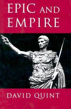 David Quint - Epic and Empire: Politics and Generic Form from Virgil to Milton. Hate to sound like a jerk, but kind of a snoozer. At least, it's not my favorite. #exams