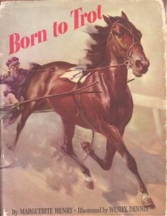 Born to Trot by Marguerite Henry, illustrated by Wesley Dennis on Etsy, $9.48 CAD
