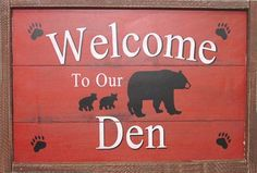 Welcome Den Lodge Sign