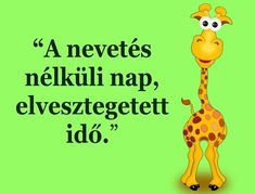A nevetés nélküli nap .. Rainbow Dash, Texts, Thoughts, Motivation, Education, Words, Quotes, Elvis Presley, Life
