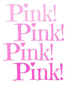 Pink Pinkperfection Dreamypink I Believe In Everything