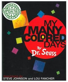 All kinds of movement and other fun activities to explore feelings in Dr. Seuss's My Many Colored Days.  Perfect for kindergarten!
