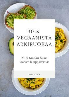 30 x vegaanista arkiruokavinkkiä - mitä tänään söis? - Vege it! Veggie Recipes, Real Food Recipes, Vegetarian Recipes, Healthy Recipes, I Love Food, Good Food, Yummy Food, Food Porn, Vegan Meal Prep